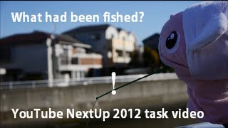 Fishing 釣り What had been fished? YouTube NextUp 2012 Group3 task video for collaboration(YouTube NextUp 2012 課題動画 【STORY】Mosogourmet puppet lost his job and had been hungry. He thought he would try fishing.Fishing didn't work.However ..., 2012-12-30T18:55:56.000Z)