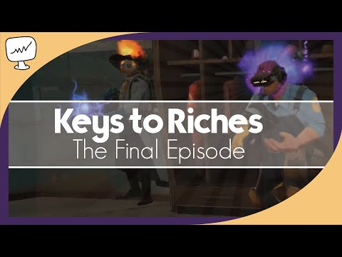 [TF2 2016] Keys to Riches: The Finale