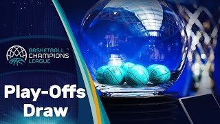 Play-Offs Draw - Basketball Champions League 2019-20