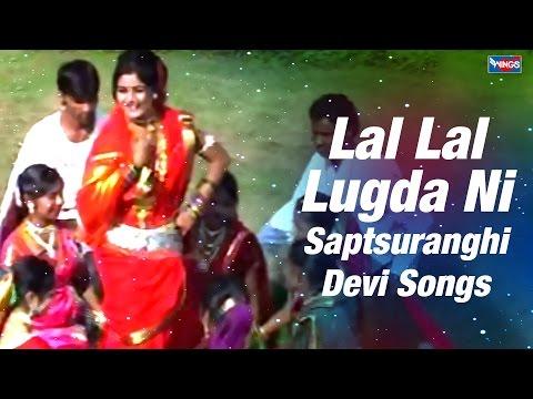 Marathi Song - Lal Lal Lugda Ni | May Tuna Donghar Hirvaghaar