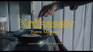 Kråkesølv - Force majeure (dokumentar/musikkvideo)