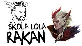 Rakan - Škola LoL-a sa Sa1nom