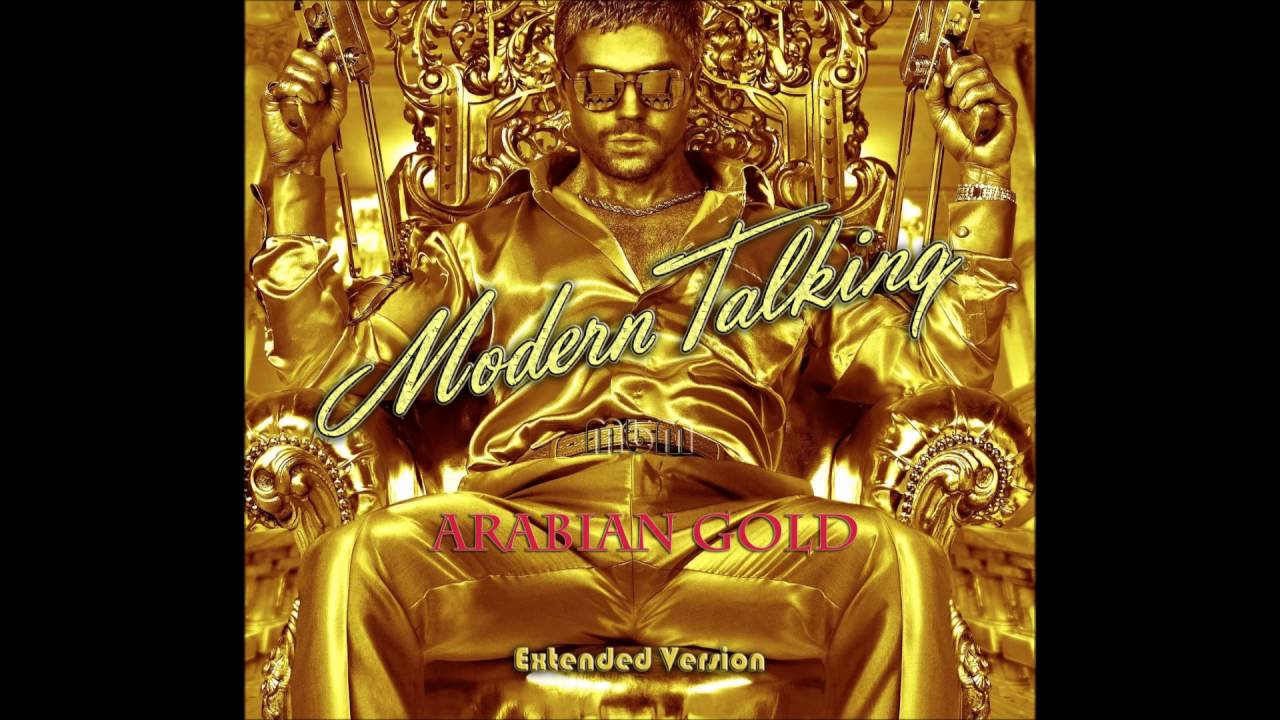 Download Modern Talking - Arabian Gold Extended Version (re-cut by Manaev)