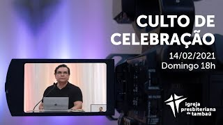 IPTambaú | Culto de Celebração Ao Vivo | 14/02/2021
