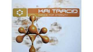 Kai Tracid - Dance for Eternity  (Groover Mix) (1998)