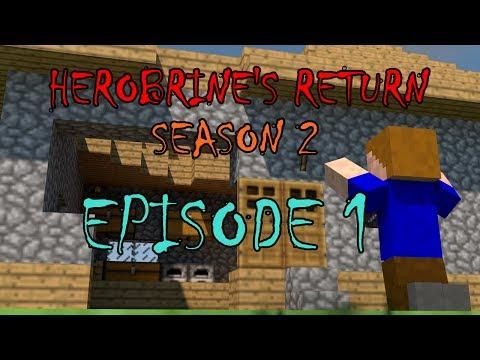 Herobrine's Return Season 2: Episode 1 (Minecraft Machinima)