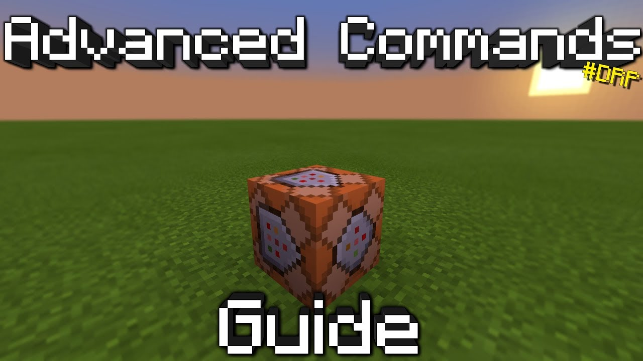 Minecraft: Advanced Commands Help/Guidance For Bedrock Edition