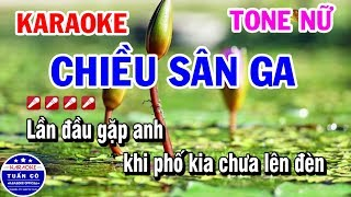 Karaoke Chiều Sân Ga | Nhạc Sống Tone Nữ Fm Beat | Karaoke Tuấn Cò