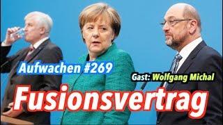 Aufwachen #269: Alles zum besten Koalitionsvertrag EVER + Gast: Wolfgang Michal