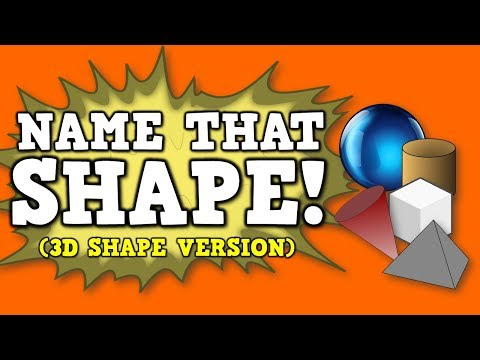 """Name That Shape! (3D/solid shapes version) [identifying various 3D or """"solid"""" shapes by name]"""