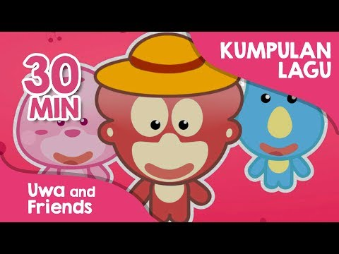 30 Menit Kumpulan Lagu Anak Indonesia Tahun 90an Vol 02 - Uwa And Friends