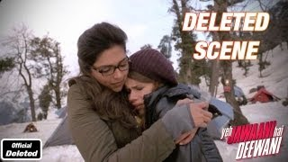 Aditi Breaks Down - Yeh Jawaani Hai Deewani - Deleted Scenes