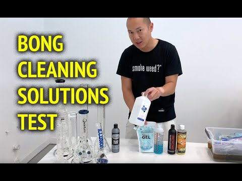 We Test 6 Different Bong Cleaning Solutions - Which One Cleans Your Bong Best in 2019?