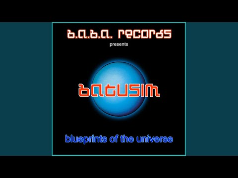 Blueprints Of The Universe (Original Mix)