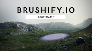 Brushify Bootcamp - Landscape sculpting and level design in Unreal Engine