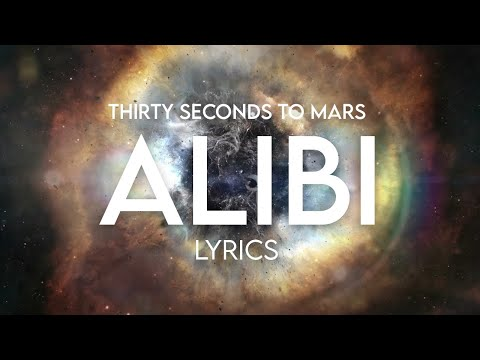 30 Seconds To Mars  Alibi Lyrics