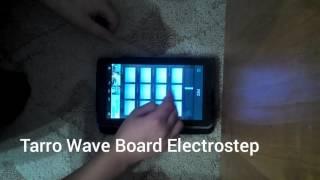 �������� ���� Tarro Wave Board Electrostep ������