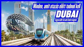 Dubai – Minden, amit utazás előtt tudnod kell