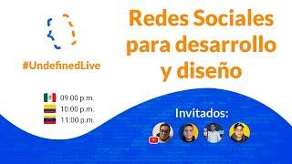🔴 Redes sociales para desarrollo y diseño | UndefinedDevs