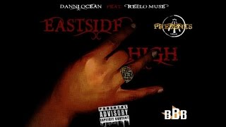 Danny Ocean Eastside High Feat. Rello Muse.mp3