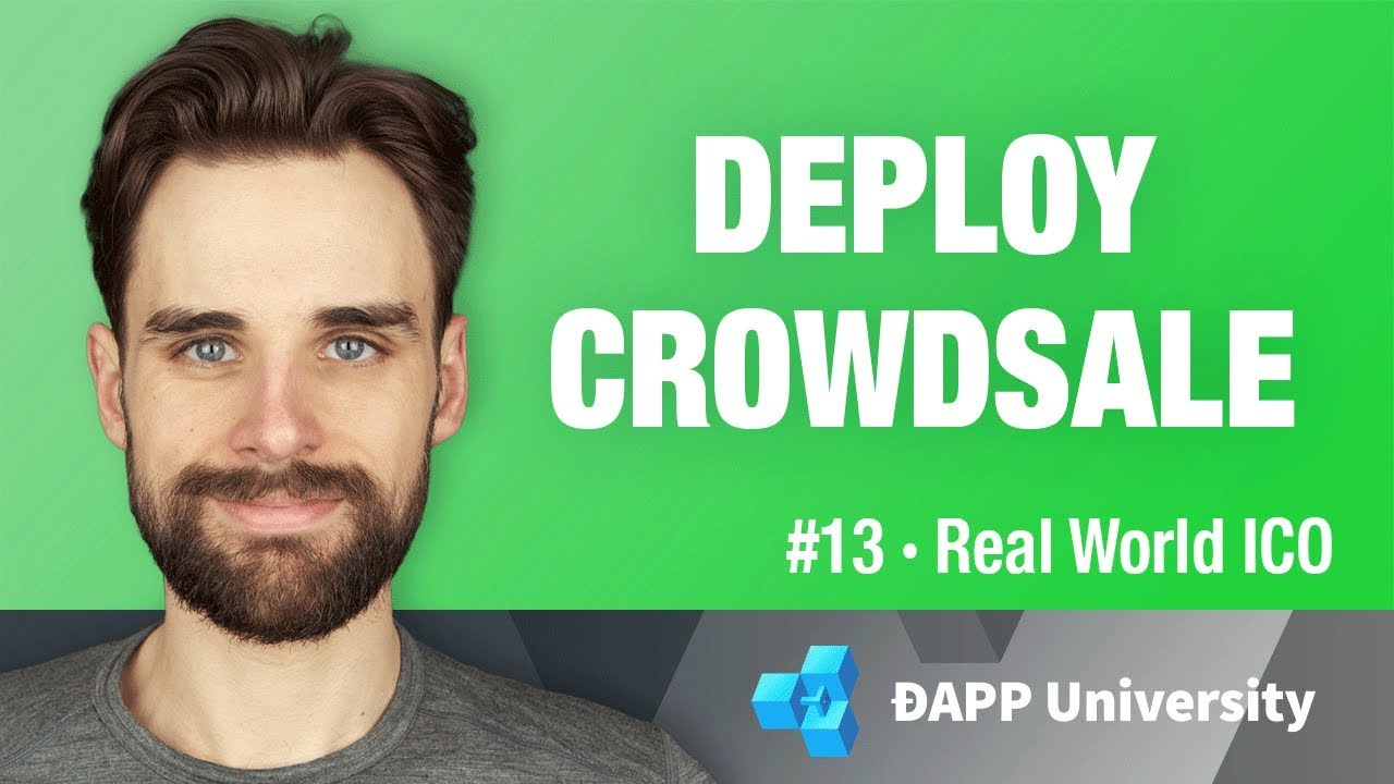 Deploy Crowdsale Smart Contracts - #13 Real World ICO on Ethereum