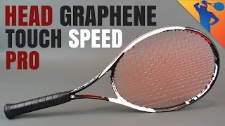 Head Graphene Touch Speed Pro Racket Review (Novak Djokovic)