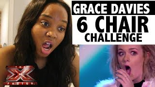 GRACE DAVIES - 6 CHAIR CHALLENGE - X factor UK - REACTION!