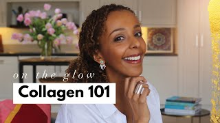 Ep17 Collagen 101 | On The Glow