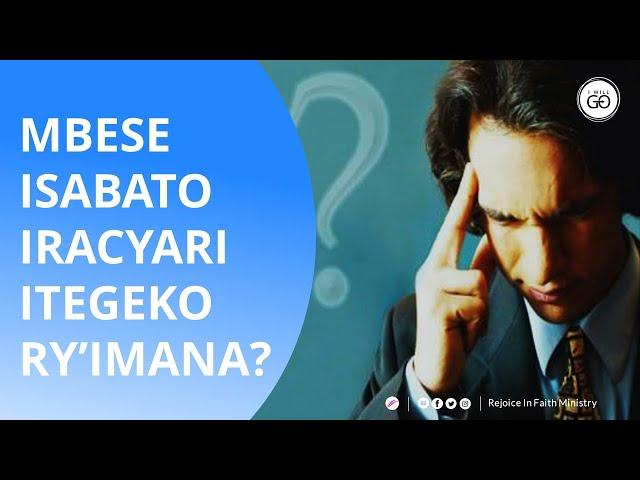 Mbese Isabato iracyari itegeko ry'Imana? | Rushenyi Patrice