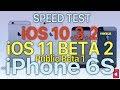 iPhone 6S - Speed Test : iOS 10.3.2 vs iOS 11 Beta 2 / Public Beta 1 (Build # 15A5304i)