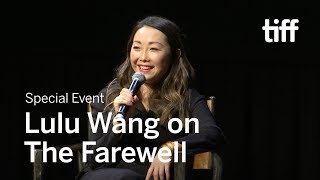 Lulu Wang On THE FAREWELL