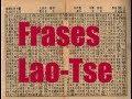 Las 85 Mejores Frases de Lao-Tse - Ciencia del Saber