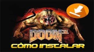 como instalar el DOOM 3 PC torrent (español)