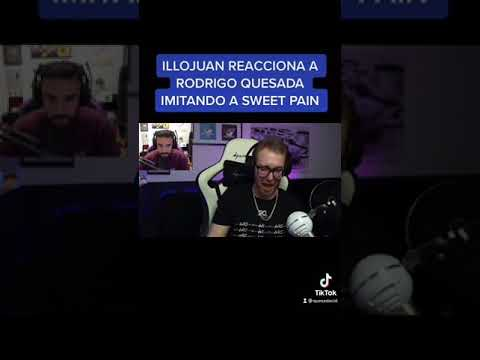 Download ILLOJUAN REACCIONA A RODRIGO QUESADA IMITANDO A SWEET PAIN