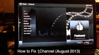 HOW TO FIX 1CHANNEL EVERY TIME IT STOPS WORKING (PERMANENT FIX) UPDATED NOV. 2013