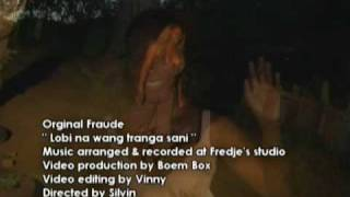Original Fraude - Lobi na wang tranga sani
