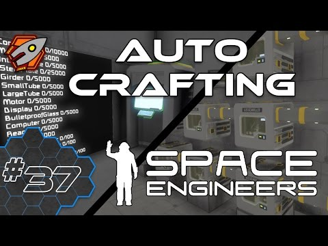 Space Engineers - Crafting Component Quotas - Episode 37