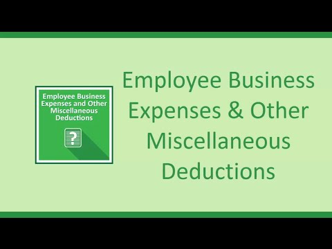Employee Business Expenses and Other Miscellaneous Deductions