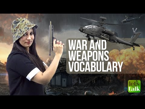 Advanced English Speaking Vocabulary - War & Weapons |   Improve your Spoken English with Michelle thumbnail