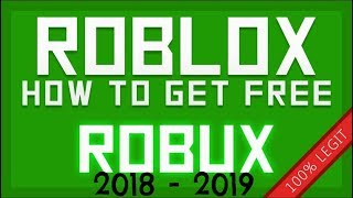 How to Get Free Robux on Roblox 2018 -2019 [UNPATCHED] 100% LEGIT!