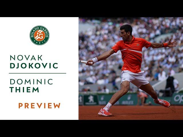 Novak Djokovic vs Dominic Thiem - Semi-Final Preview | Roland-Garros 2019