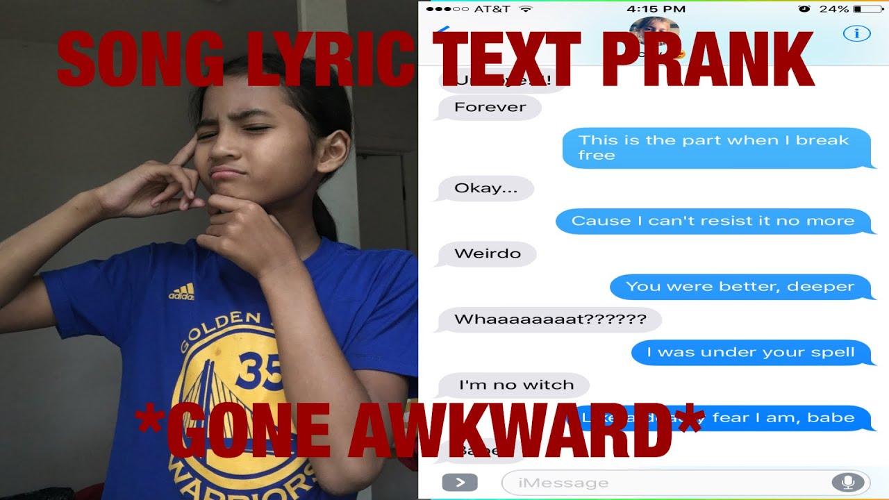 BREAK FREE BY ARIANA GRANDE SONG LYRIC TEXT PRANK! GONE AWKWARD!