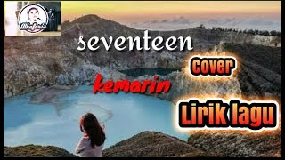 Gambar cover Seventeen kemarin ( cover ) lirick