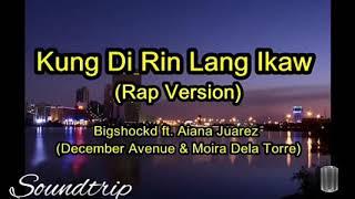 Kung di rin lang ikaw(rap cover)