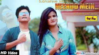 Subhashree Jena Neendo Mein feat Satyajeet Jena