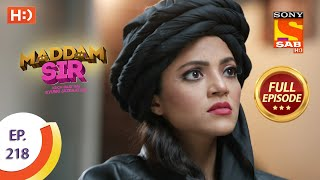Maddam Sir - Ep 218 - Full Episode - 12th April, 2021