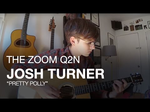 """Josh Turner and the Zoom Q2n: """"Pretty Polly"""""""
