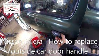 Nissan Micra  (K11, 1992-2002)  How to replace outside car door handle