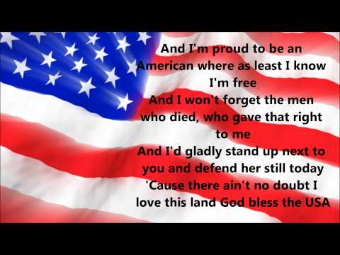 Lee Greenwood - God Bless The USA (Lyrics)