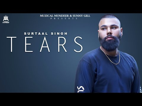 Tears  | Surtaal Singh | Muzical Mundeer | Latest Video 2018
